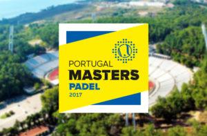 Portugal Padel Masters - Jamor 2017